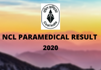 NCL Paramedical Post Result 2020
