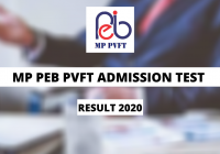 MP PEB PVFT Admission Test Result 2020