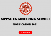 MPPSC Engineering Service Notification 2021 - Apply Online for Assistant Engineer, Check Details Here