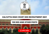 Calcutta High Court DEO Recruitment 2021 for 159 DEO and Other Posts, Apply Online