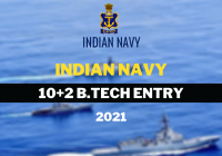 Join Indian Navy 10+2 B.Tech Entry Online Form 2021