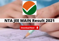 NTA JEE MAIN Result 2021 Out