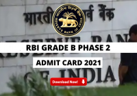 RBI Grade B Phase 2 Admit Card 2021 Out: Check Download Link for Mains Call Letter Here