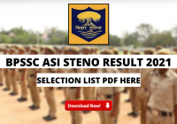 BPSSC ASI Steno Result 2021 Out: Download Bihar Police Stenographer Assistant Sub Inspector Cut-Off and Selection List PDF Here