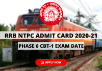 RRB NTPC Admit Card 2020-21 Out: Download Phase 6 CBT-1 Exam Date