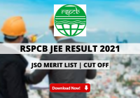 RSPCB JEE Result 2021 Out: JSO Merit List | Cut Off