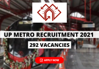 UP Metro Recruitment 2021 for 292 Vacancies Assistant Manager, Station Controller and Other Posts