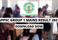 APPSC Group 1 Mains Result 2021 OUT: Interviews to be held after 14 June