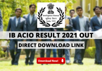 IB ACIO Result 2021 Out: Check List of Qualified Candidates - Direct Download Link