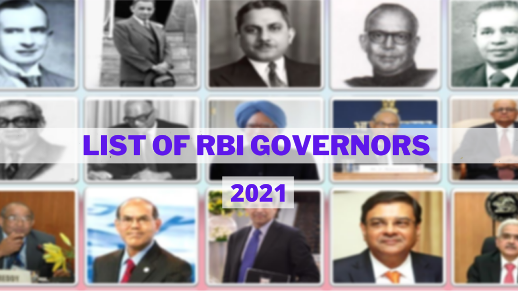 List of RBI Governors from 1935 to 2021