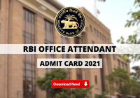 RBI Office Attendant Admit Card 2021 Out: Direct Download Link Available Here