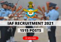 IAF Recruitment 2021 for 1515 Group 'C' Civilian Vacancies, Apply Now