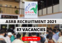 ASRB Recruitment 2021 for NET Exam, ARS Prelims Exam and STO Exam for 287 Vacancies, Download Notification Here