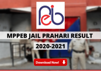 MPPEB Jail Prahari Result 2020-2021 Out: Download Link for First Phase Recruitment Test Here