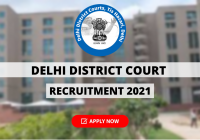 Delhi District Court Recruitment 2021 for 417 Peon, & Other Posts, Apply Now