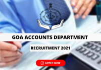 Goa Accounts Department Recruitment 2021 for 109 Accountant Posts, Apply Online