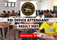 RBI Office Attendant Result 2021 Update: Expected To Be Released May 1st Week