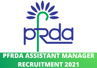 PFRDA Assistant Manager Recruitment 2021
